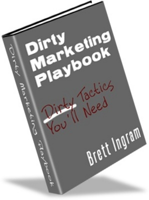 Product picture Dirty Marketing Playbook  -Make More Money From Your Website